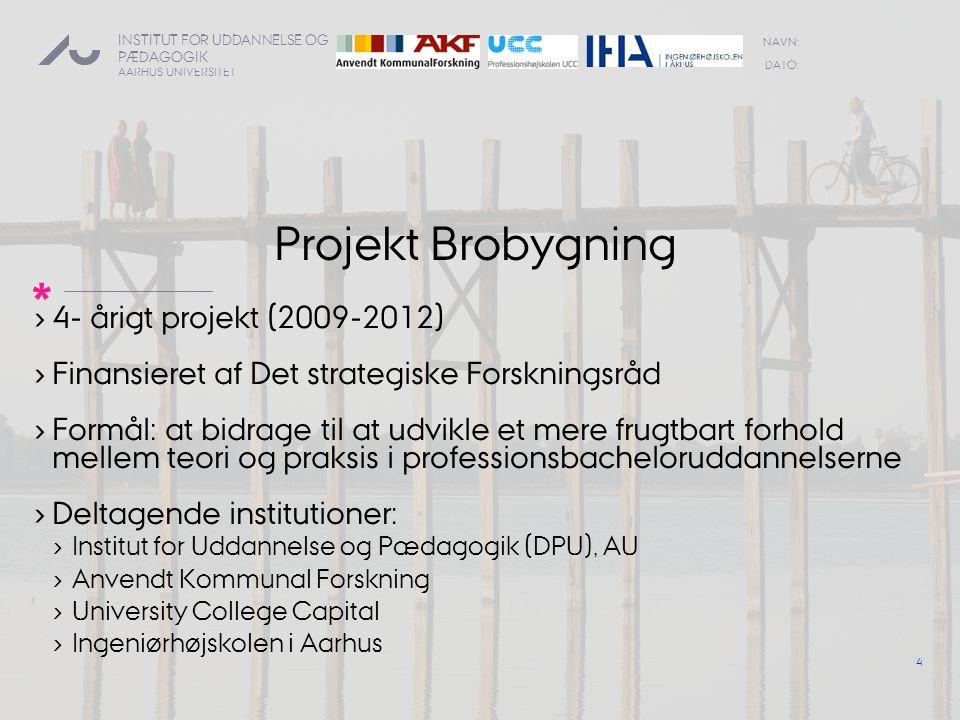 Projekt Brobygning 4- årigt projekt (2009-2012)