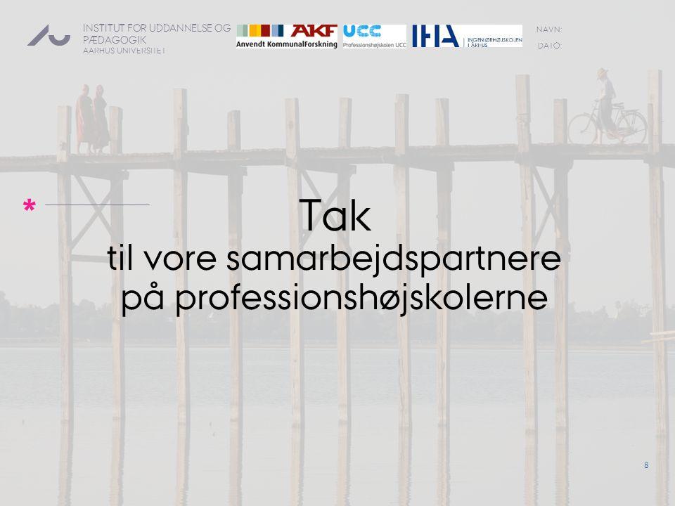 Tak til vore samarbejdspartnere på professionshøjskolerne