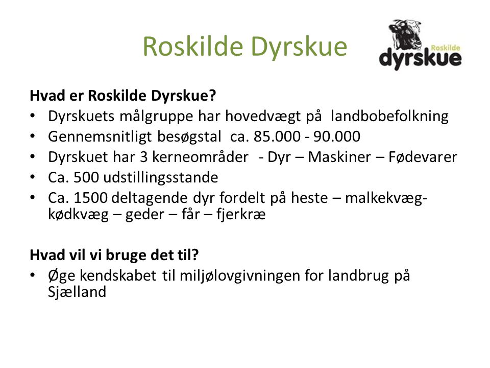 Roskilde Dyrskue Hvad er Roskilde Dyrskue