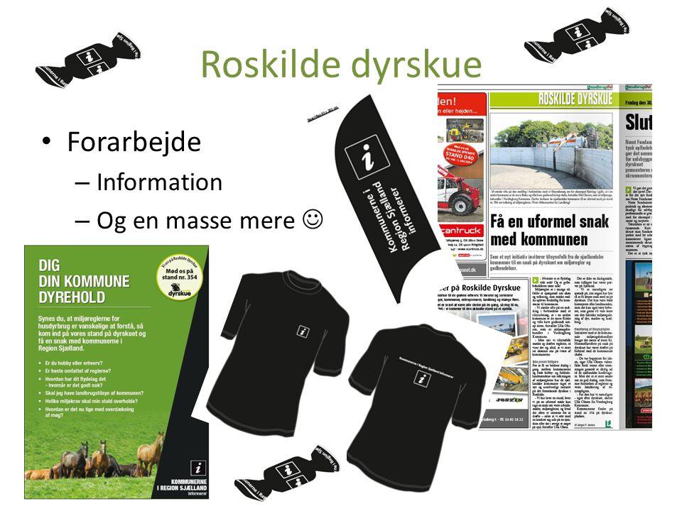Roskilde dyrskue Forarbejde Information Og en masse mere 