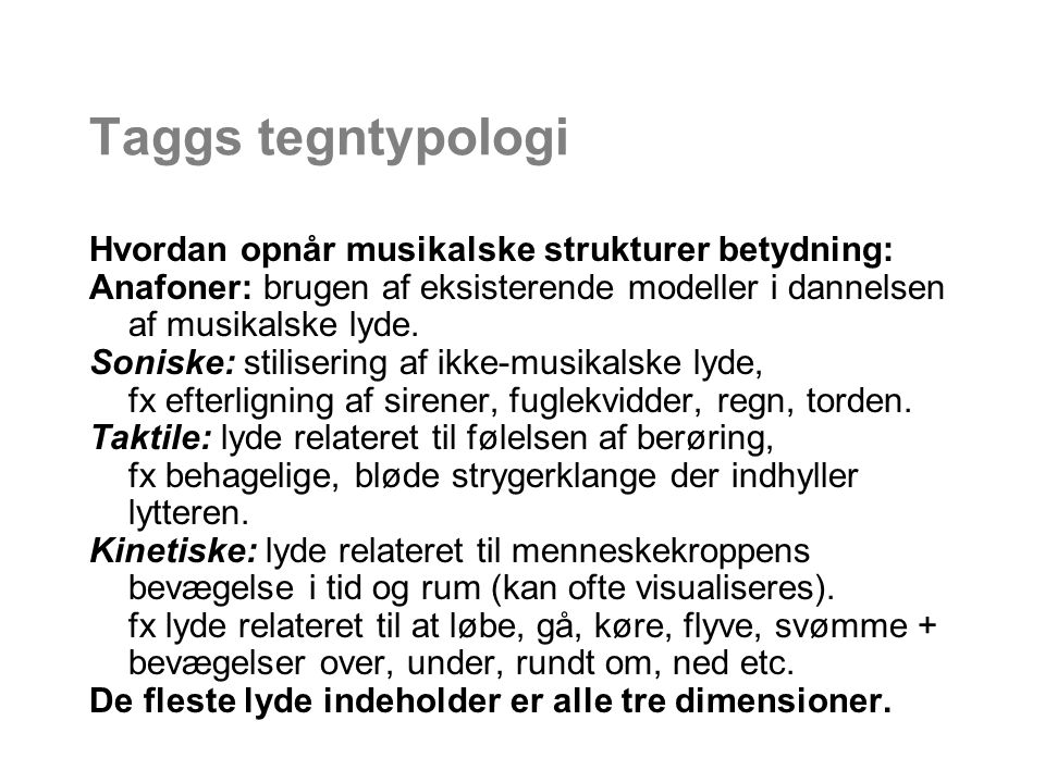 Taggs tegntypologi Hvordan opnår musikalske strukturer betydning: