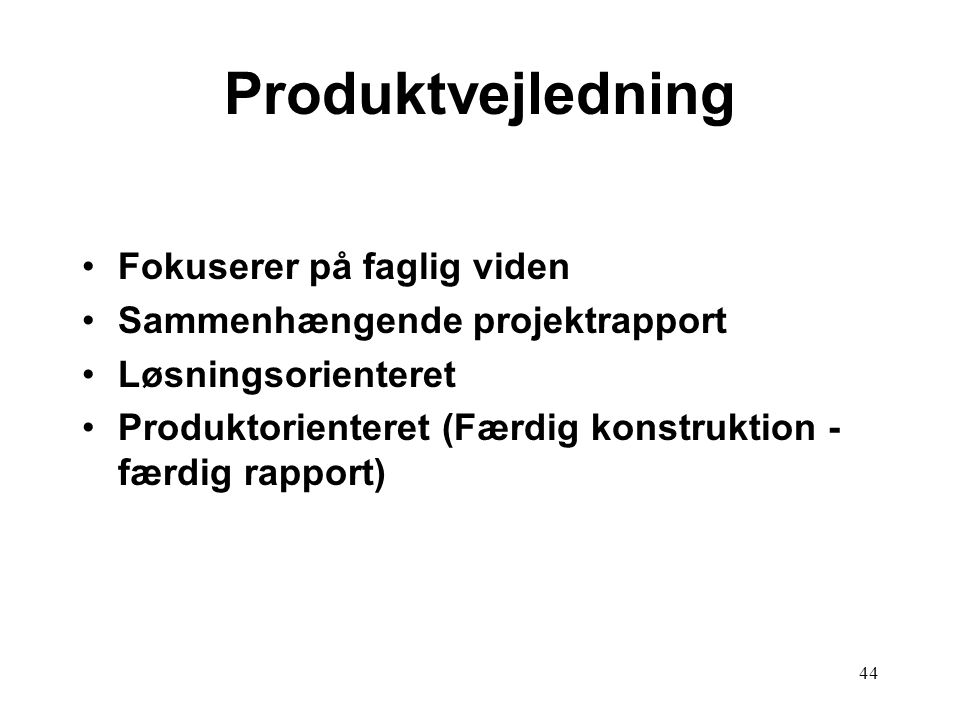 Produktvejledning Fokuserer på faglig viden