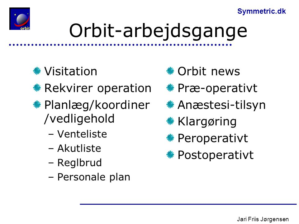 Orbit-arbejdsgange Visitation Rekvirer operation