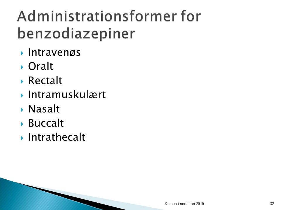 Administrationsformer for benzodiazepiner