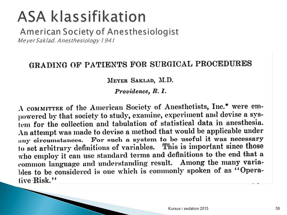 ASA klassifikation American Society of Anesthesiologist Meyer Saklad