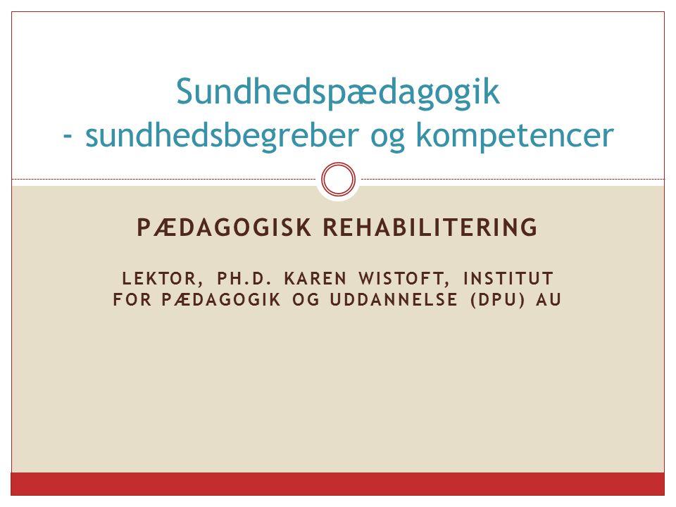 Sundhedspædagogik - sundhedsbegreber og kompetencer