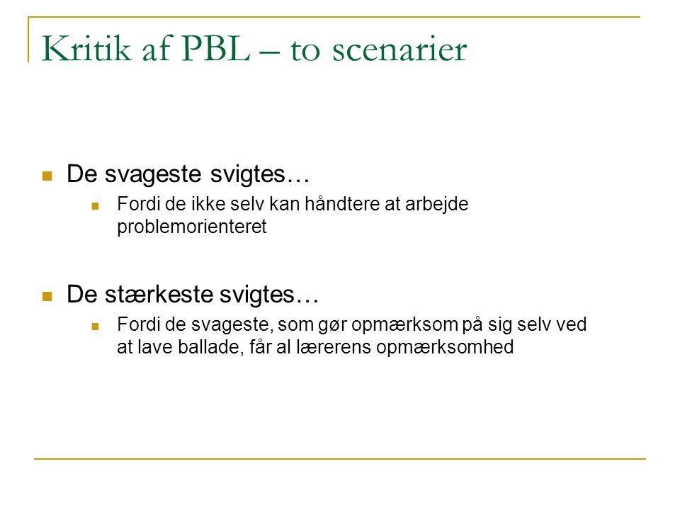 Kritik af PBL – to scenarier