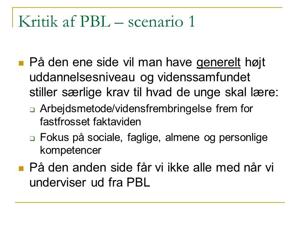 Kritik af PBL – scenario 1