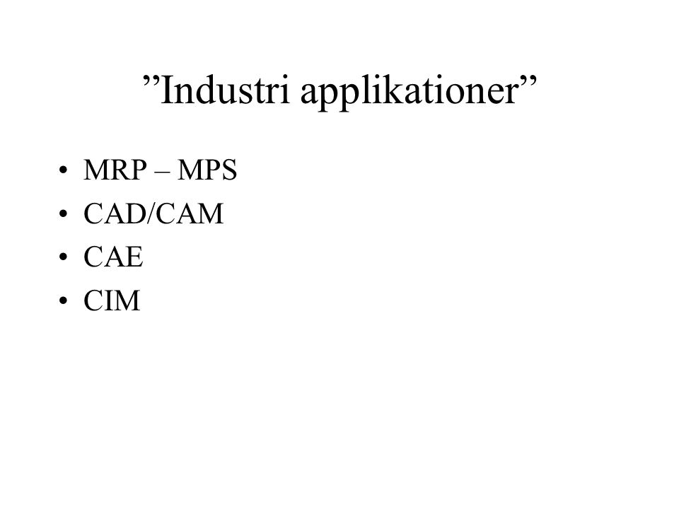 Industri applikationer