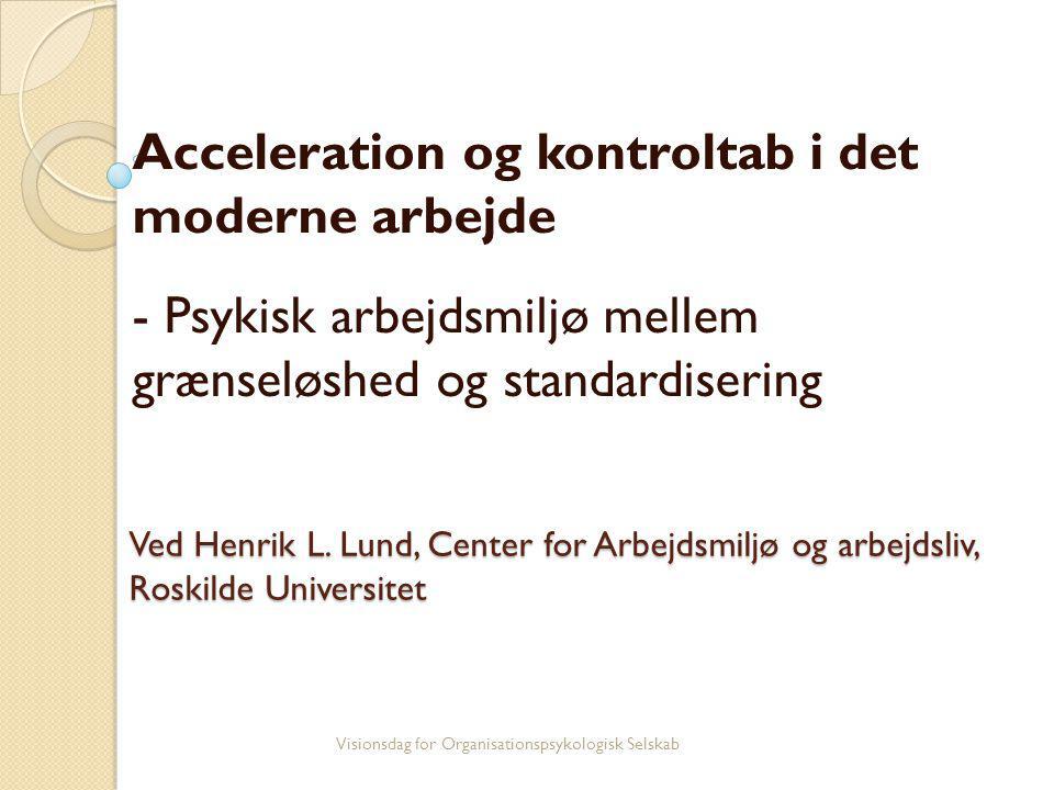 Acceleration og kontroltab i det moderne arbejde