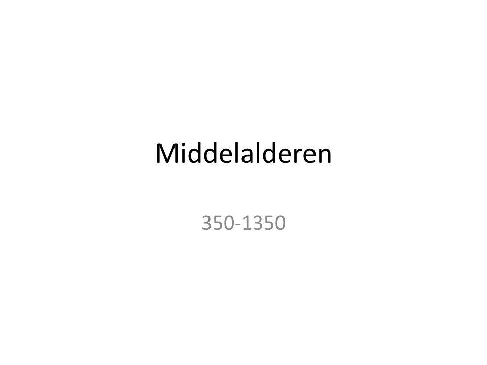 Middelalderen 350-1350