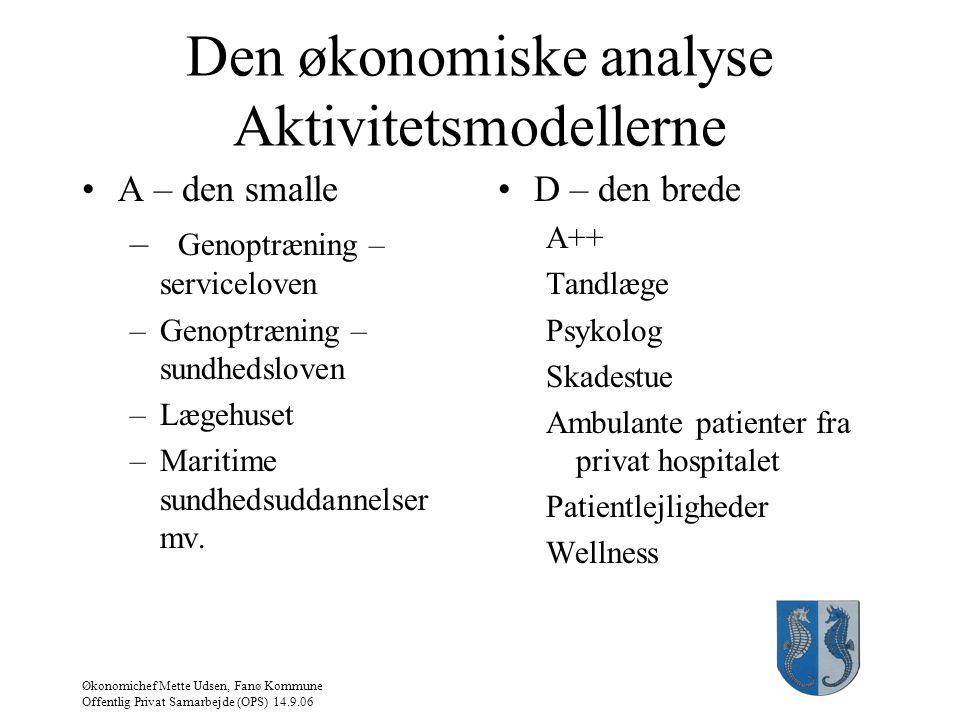Den økonomiske analyse Aktivitetsmodellerne