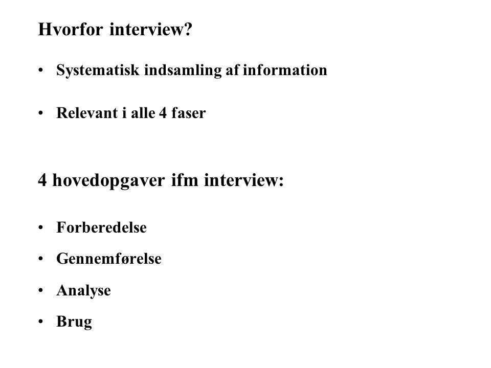 4 hovedopgaver ifm interview: