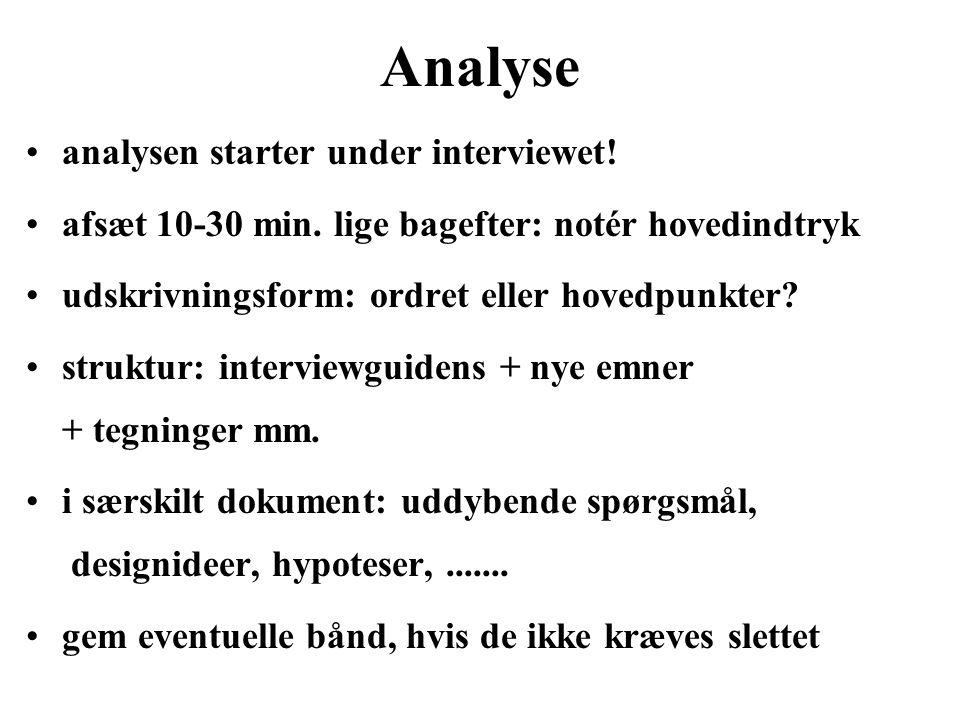 Analyse analysen starter under interviewet!