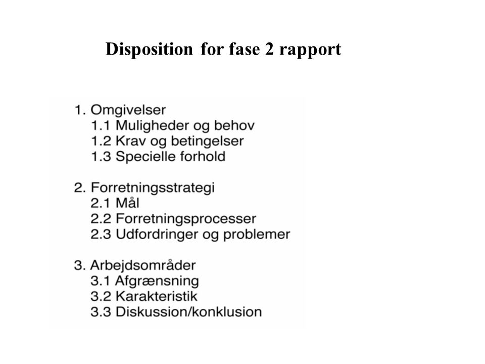 Disposition for fase 2 rapport