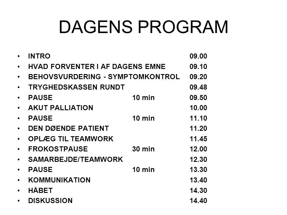 DAGENS PROGRAM INTRO 09.00 HVAD FORVENTER I AF DAGENS EMNE 09.10