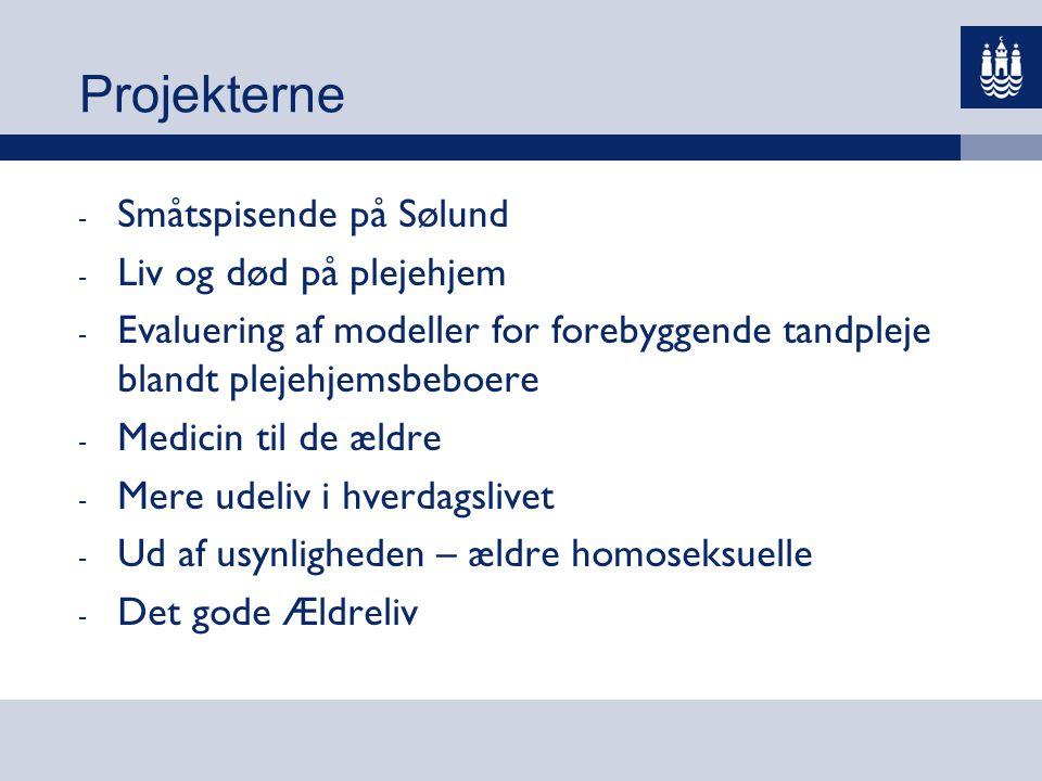 Projekterne Småtspisende på Sølund Liv og død på plejehjem