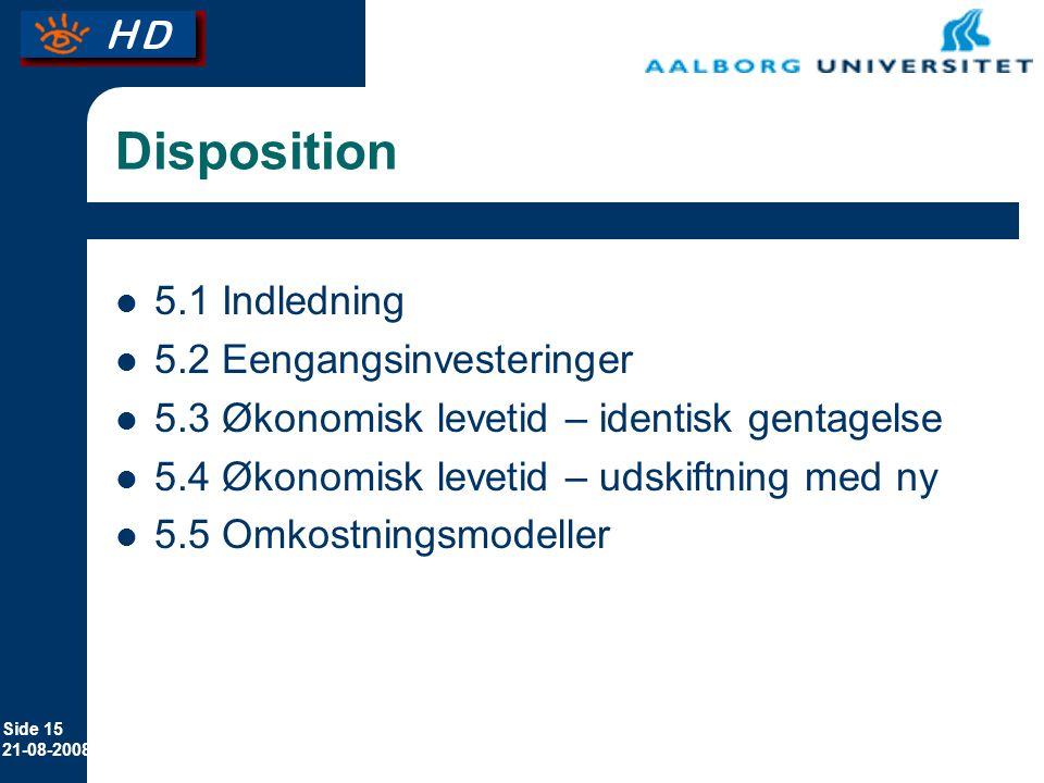 Disposition 5.1 Indledning 5.2 Eengangsinvesteringer