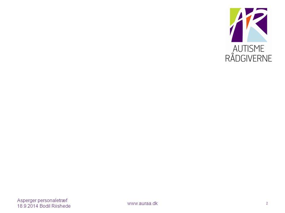 Asperger personaletræf 18.9.2014 Bodil Riishede