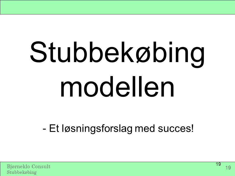 Stubbekøbing modellen