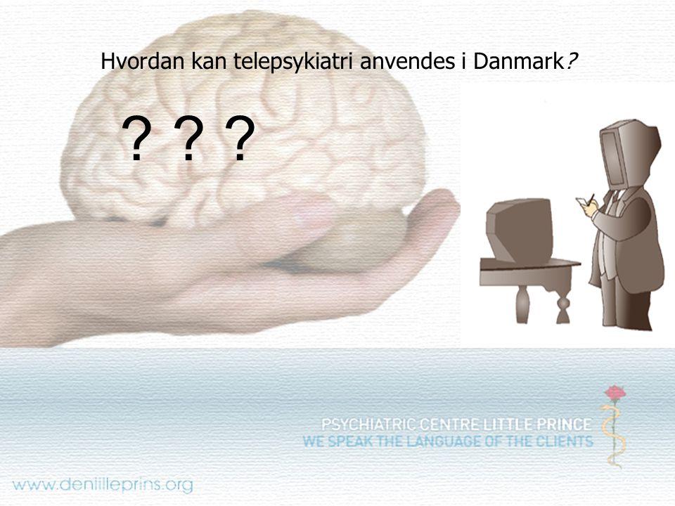 Hvordan kan telepsykiatri anvendes i Danmark