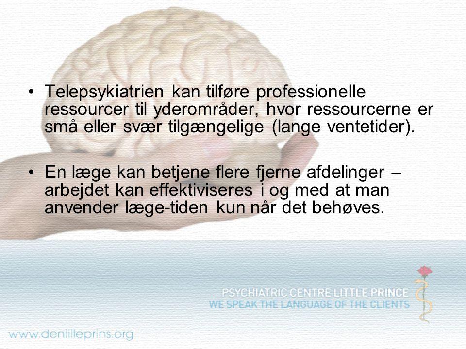 Telepsykiatrien kan tilføre professionelle ressourcer til yderområder, hvor ressourcerne er små eller svær tilgængelige (lange ventetider).