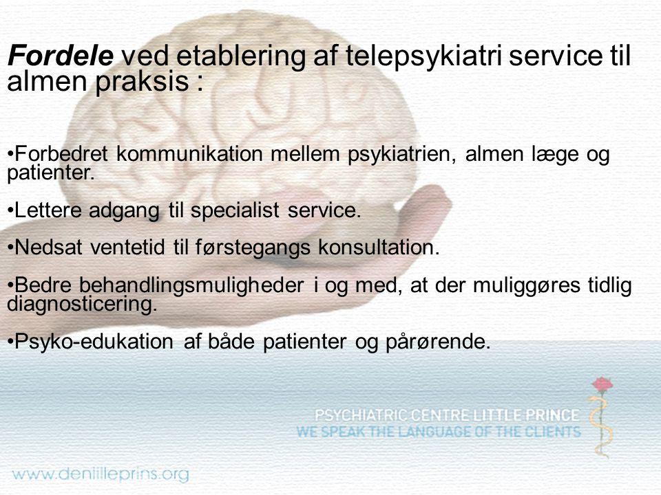 Fordele ved etablering af telepsykiatri service til almen praksis :