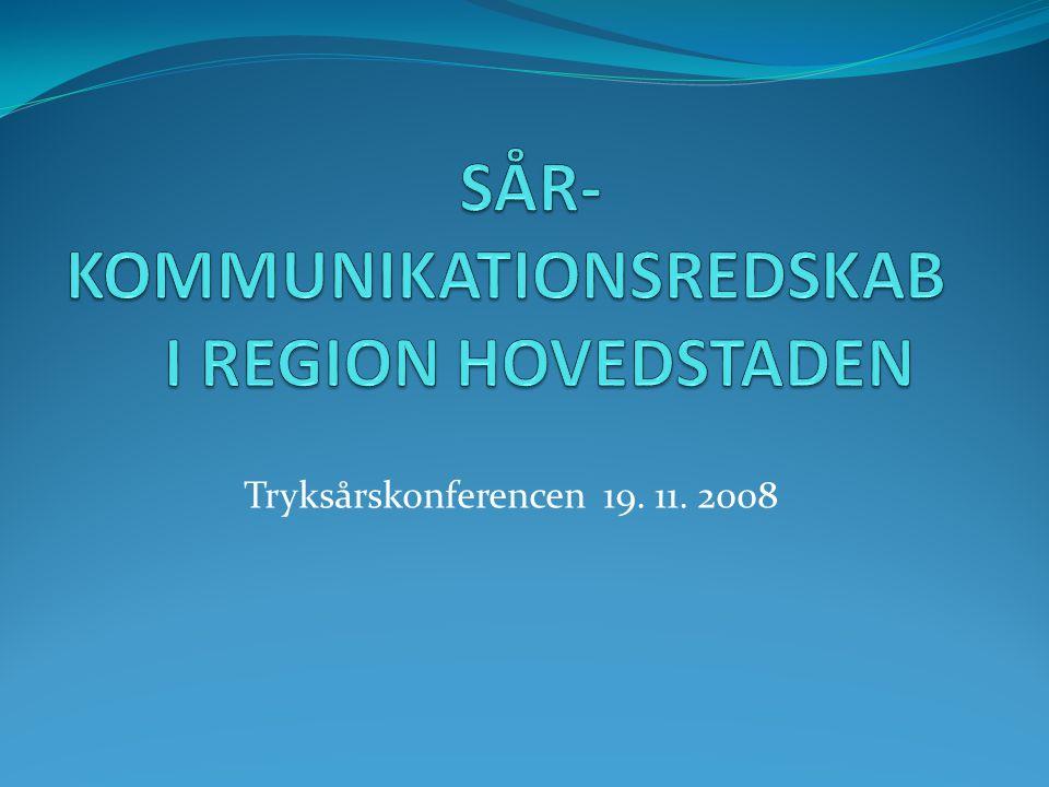 SÅR- KOMMUNIKATIONSREDSKAB I REGION HOVEDSTADEN