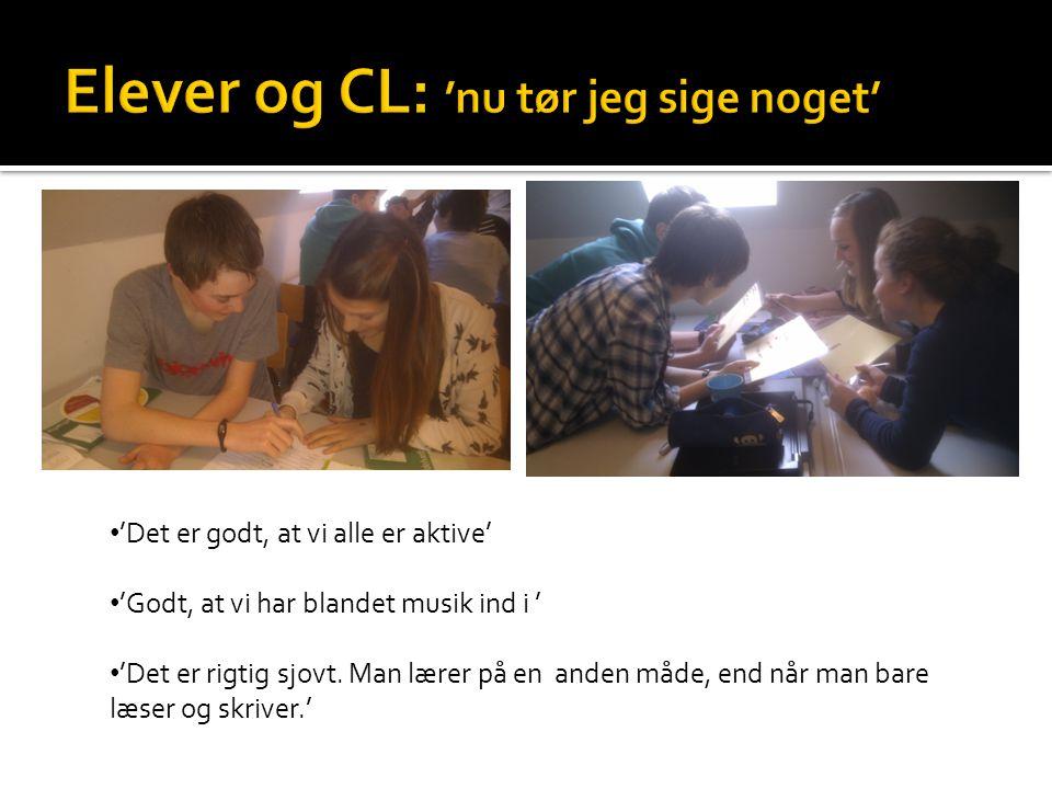 Elever og CL: 'nu tør jeg sige noget'