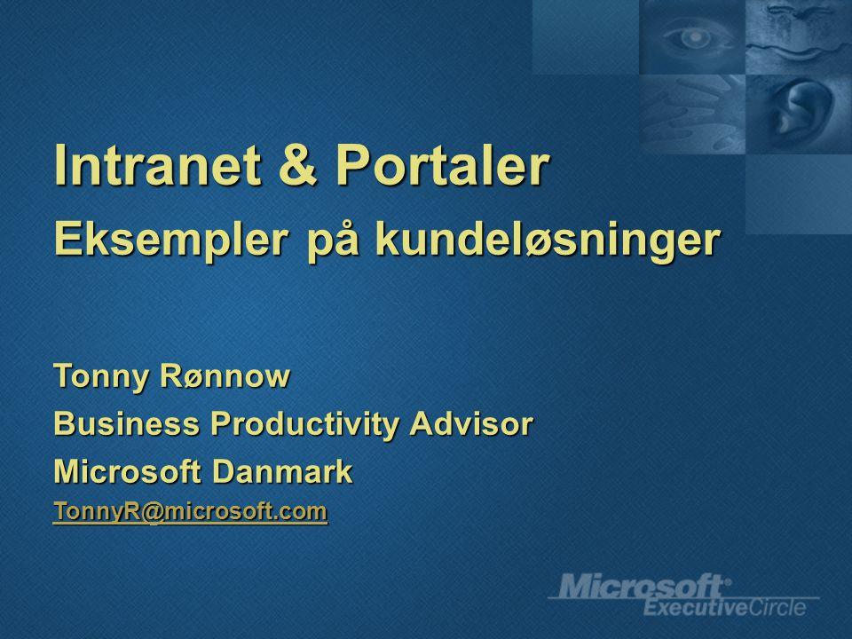 Intranet & Portaler Eksempler på kundeløsninger Tonny Rønnow