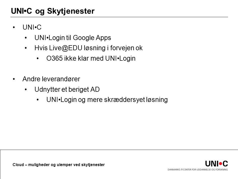 UNI•C og Skytjenester UNI•C UNI•Login til Google Apps
