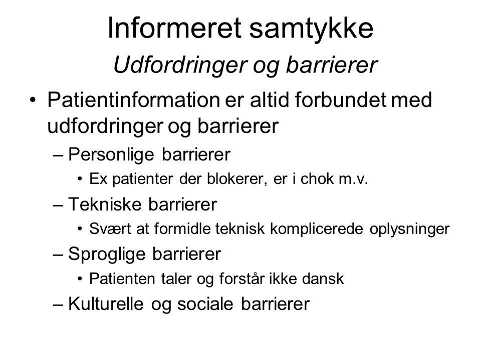 Informeret samtykke Udfordringer og barrierer