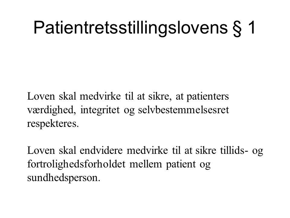 Patientretsstillingslovens § 1