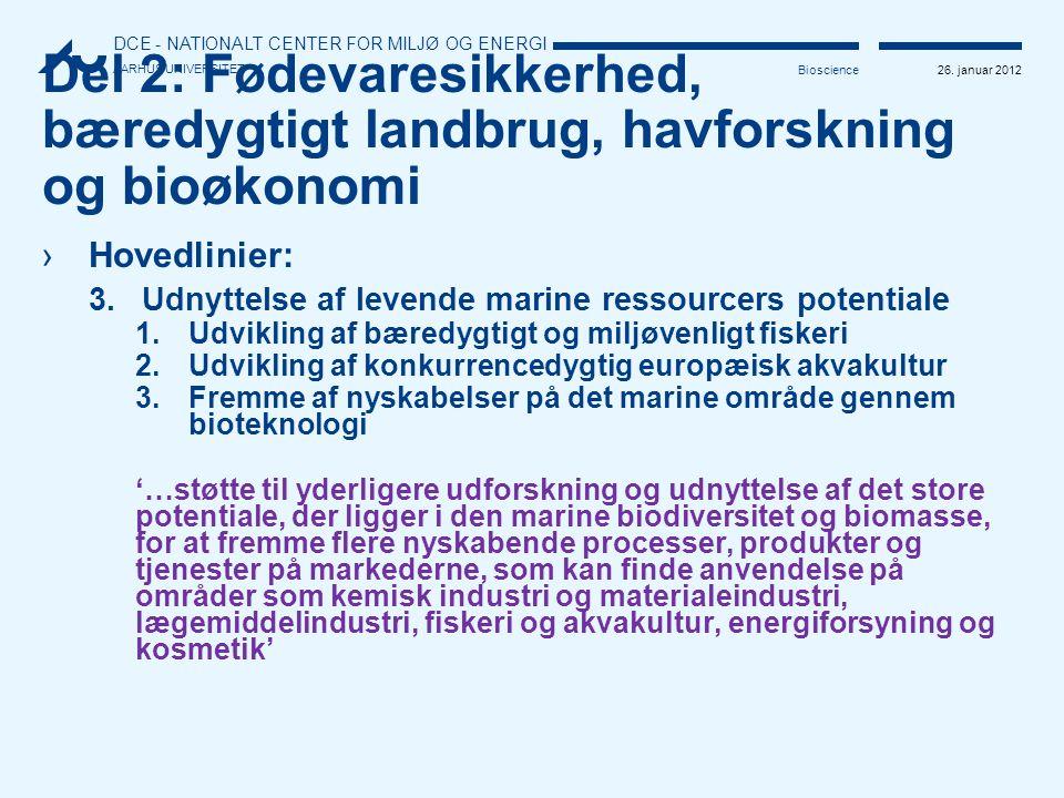 Del 2: Fødevaresikkerhed, bæredygtigt landbrug, havforskning og bioøkonomi