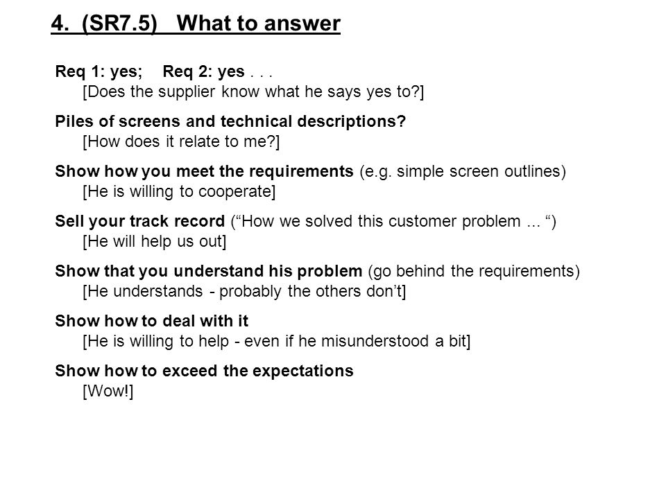 4. (SR7.5) What to answer Req 1: yes; Req 2: yes . . .
