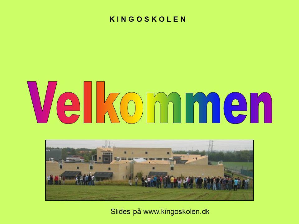 Slides på www.kingoskolen.dk