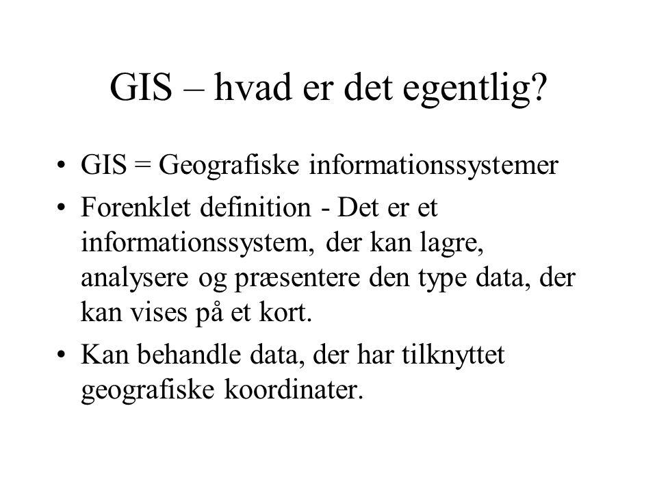 GIS – hvad er det egentlig