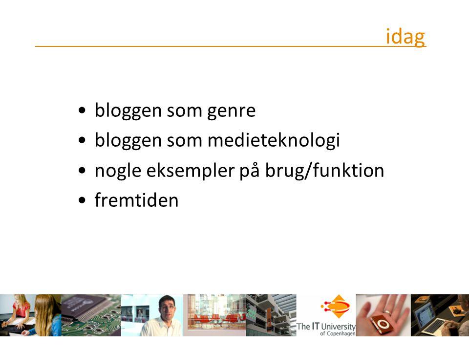 idag bloggen som genre bloggen som medieteknologi