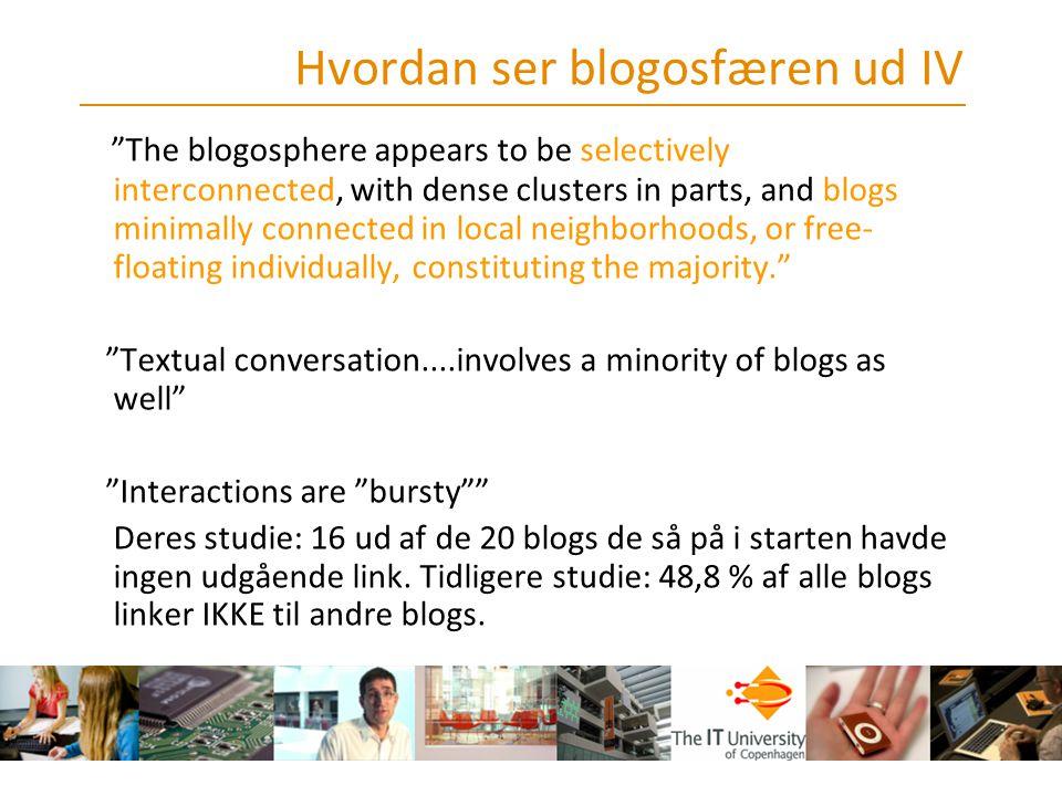 Hvordan ser blogosfæren ud IV