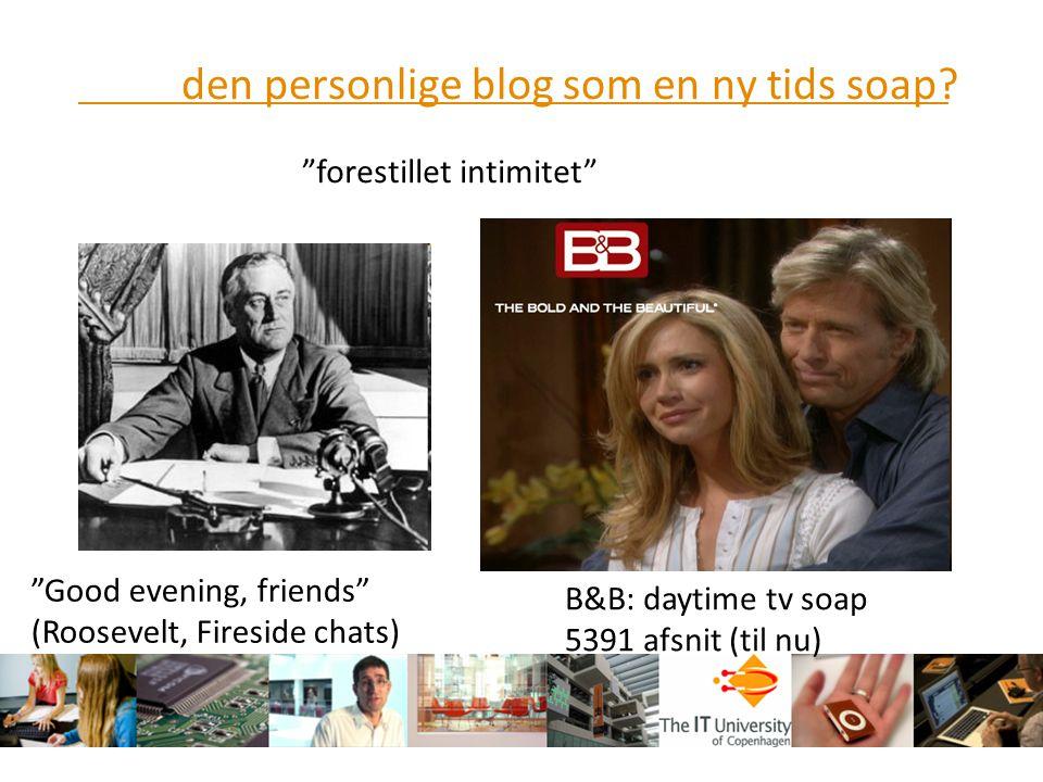 den personlige blog som en ny tids soap
