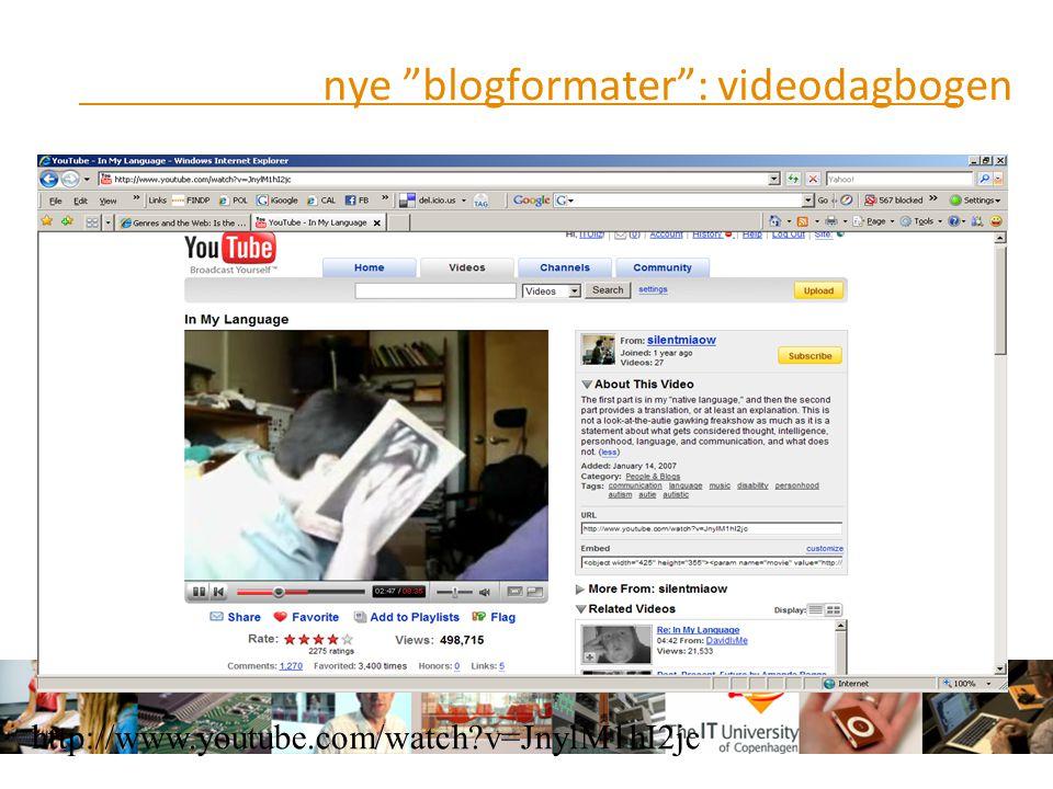 nye blogformater : videodagbogen