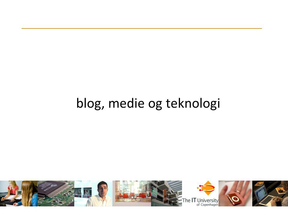 blog, medie og teknologi