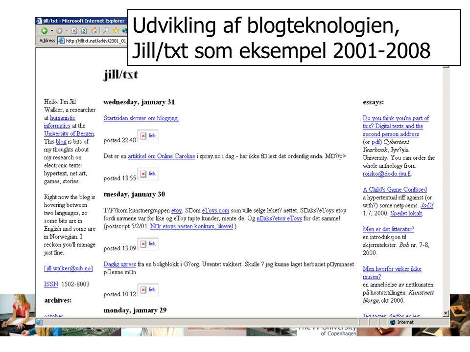 Udvikling af blogteknologien, Jill/txt som eksempel 2001-2008