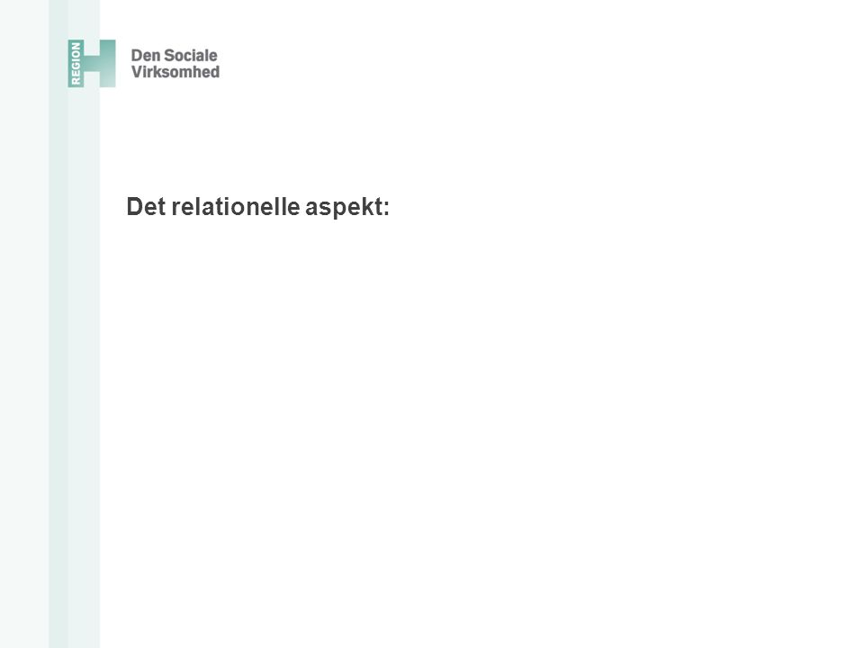 Det relationelle aspekt: