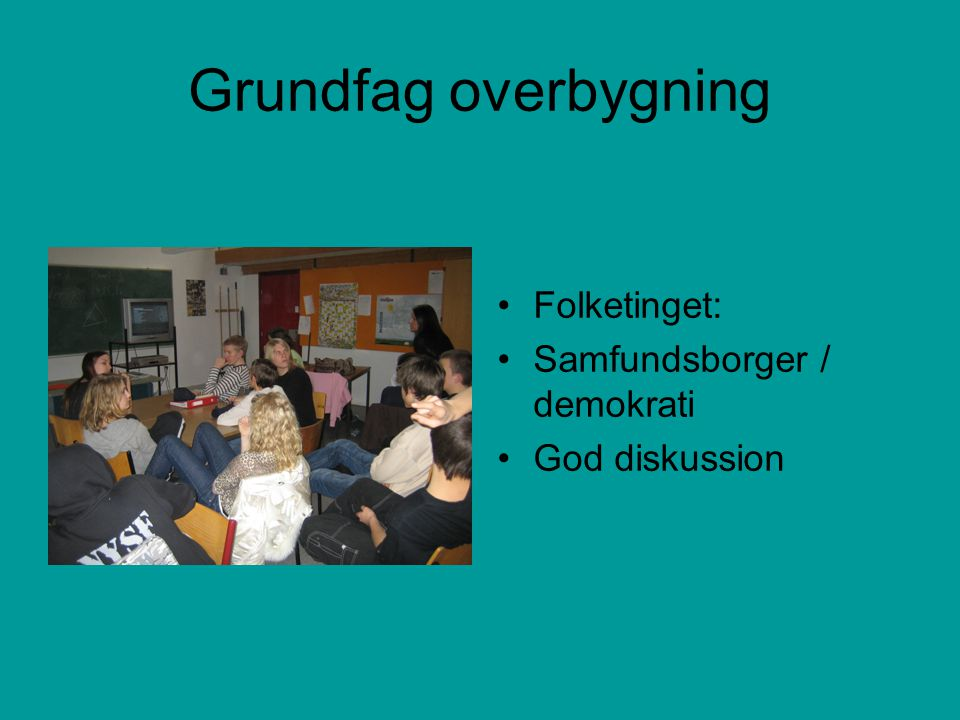 Grundfag overbygning Folketinget: Samfundsborger / demokrati