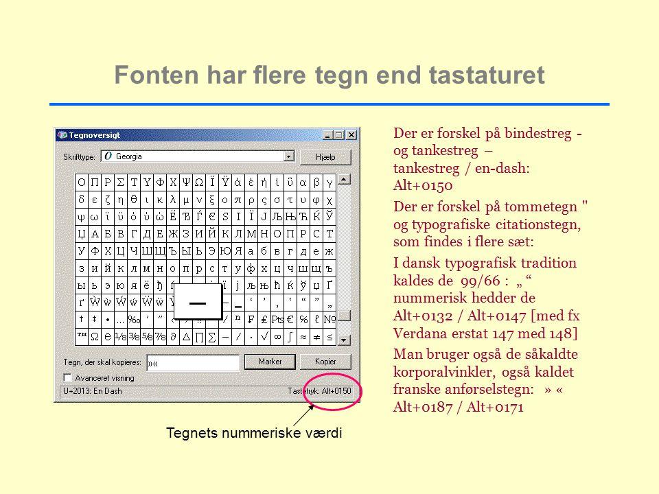 Fonten har flere tegn end tastaturet