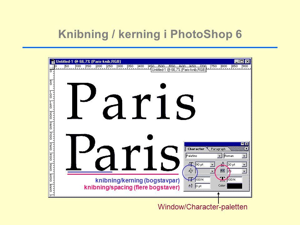 Knibning / kerning i PhotoShop 6