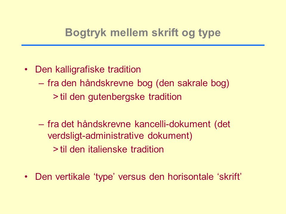 Bogtryk mellem skrift og type