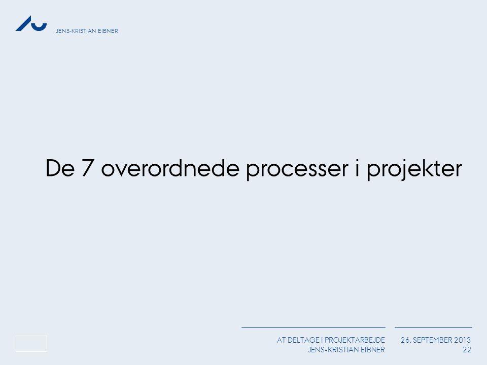 De 7 overordnede processer i projekter