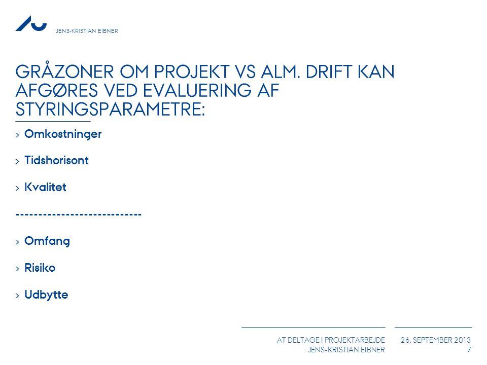 Gråzoner om projekt vs alm